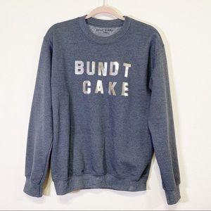 Katie Kimmel Lou & Grey Bundt Cake Sweatshirt